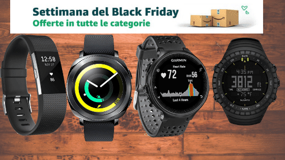 Black Friday Amazon: smartwatch a prezzi stracciati