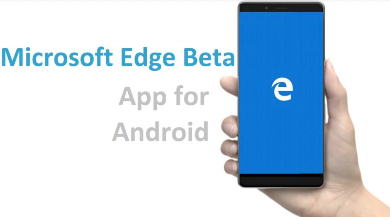 Microsoft Edge Beta for Android