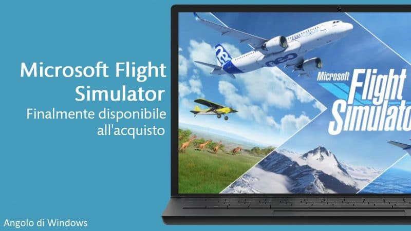Microsoft Flight Simulator finalmente disponibile