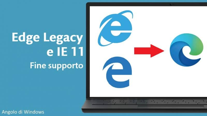 Fine supporto di Internet Explorer 11 ed Edge Legacy su Windows 10 ed Microsoft 365