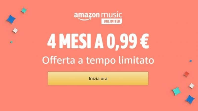 Amazon Music Unlimited per 4 mesi a soli 0,99 euro